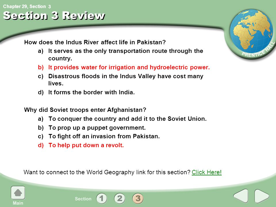 Chapter 29, Section Section 3 Review How does the Indus River affect life in Pakistan.