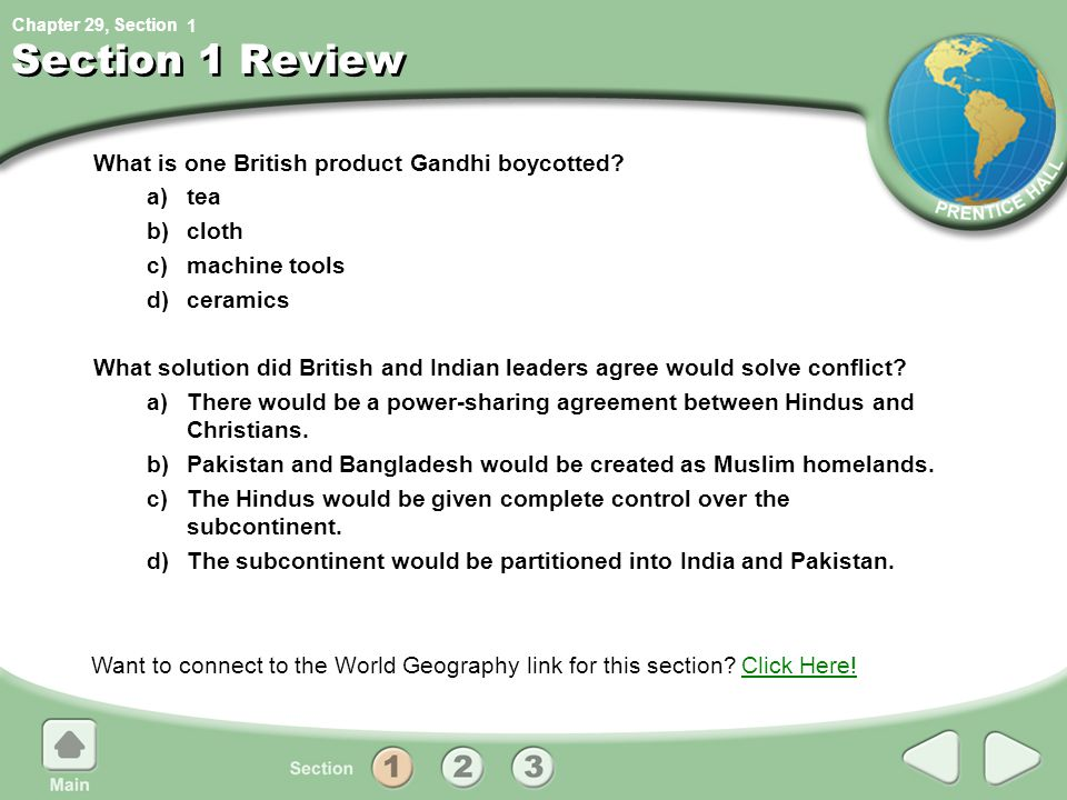 Chapter 29, Section Section 1 Review What is one British product Gandhi boycotted.