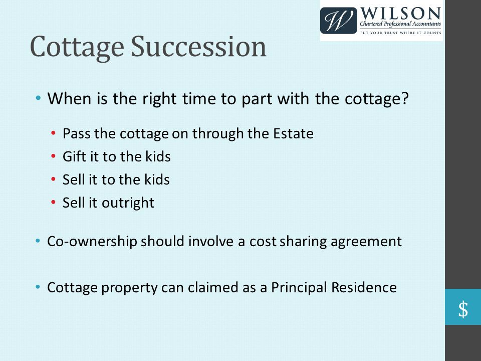 Cottage Succession When is the right time to part with the cottage.