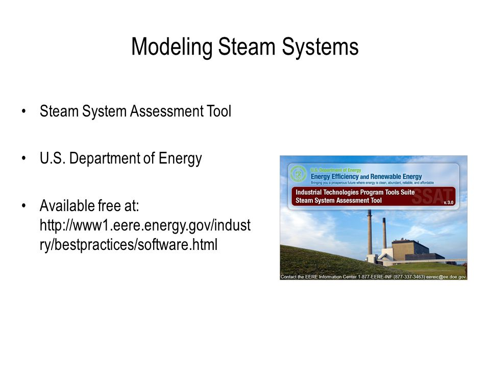 Modeling Steam Systems Steam System Assessment Tool U.S.