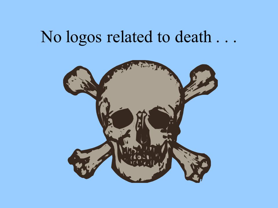 No logos related to death...