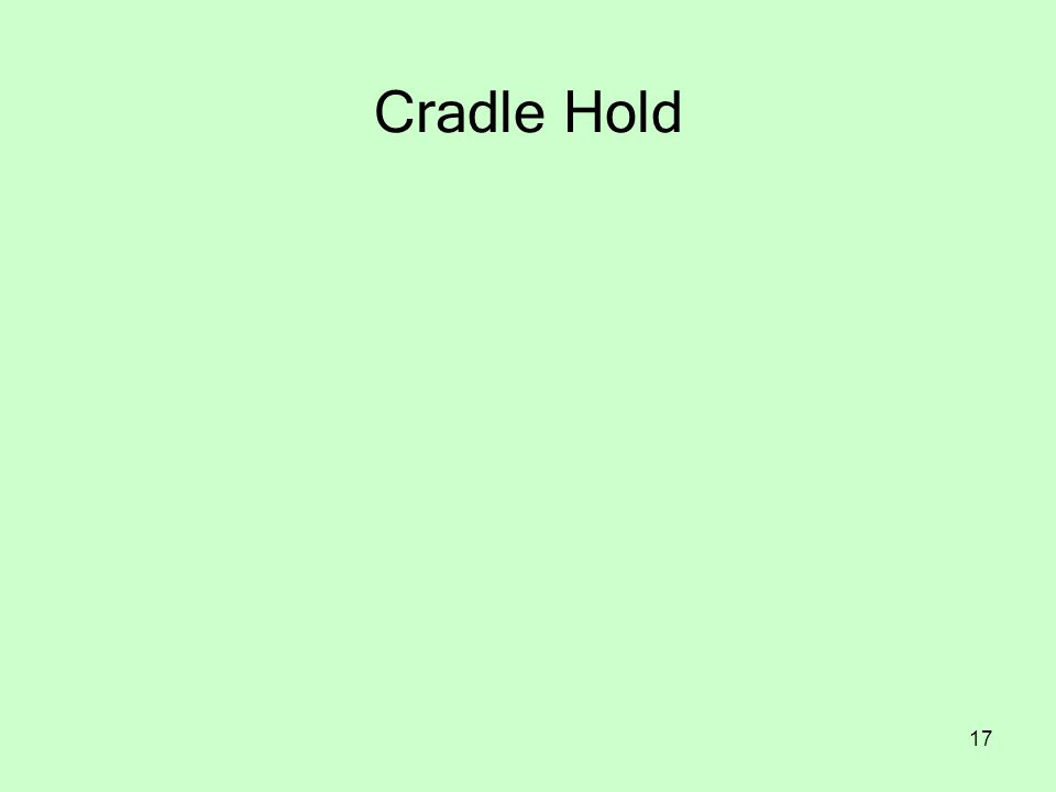17 Cradle Hold