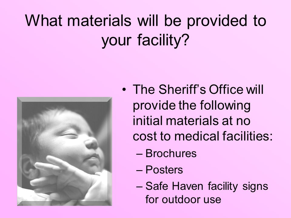 What materials will be provided to your facility.