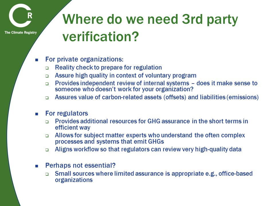 Where do we need 3rd party verification.