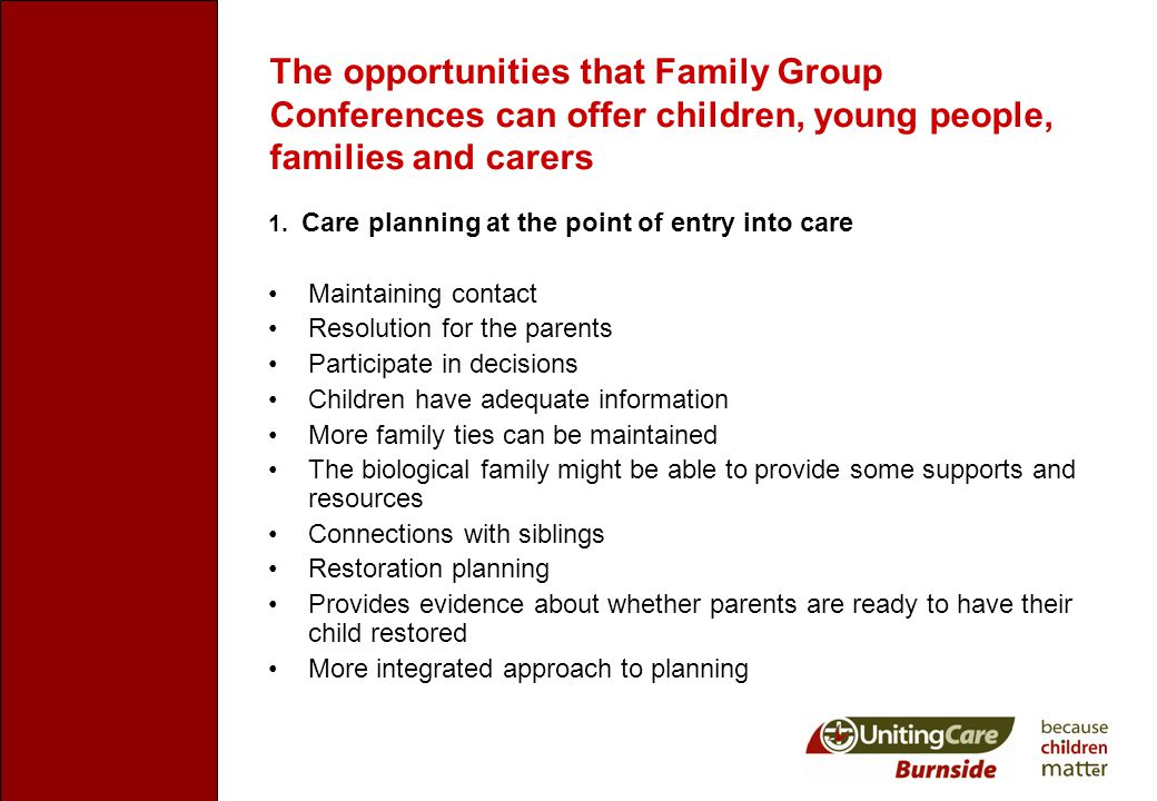 The opportunities that Family Group Conferences can offer children, young people, families and carers 1.