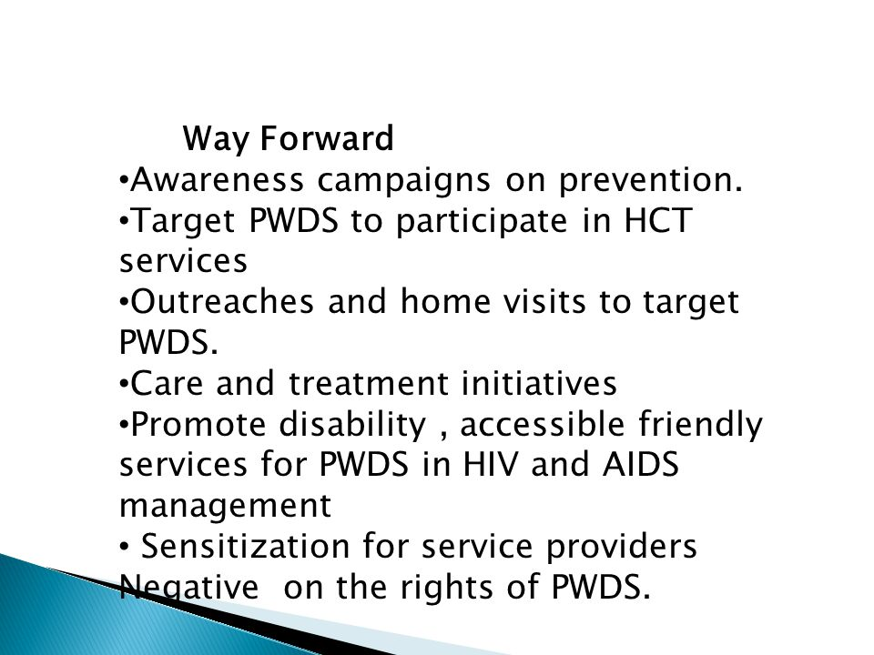 Way Forward Awareness campaigns on prevention.