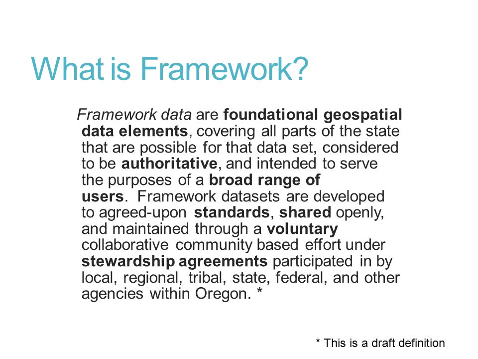 Identifying And Providing Access To Framework Datasets On The Road