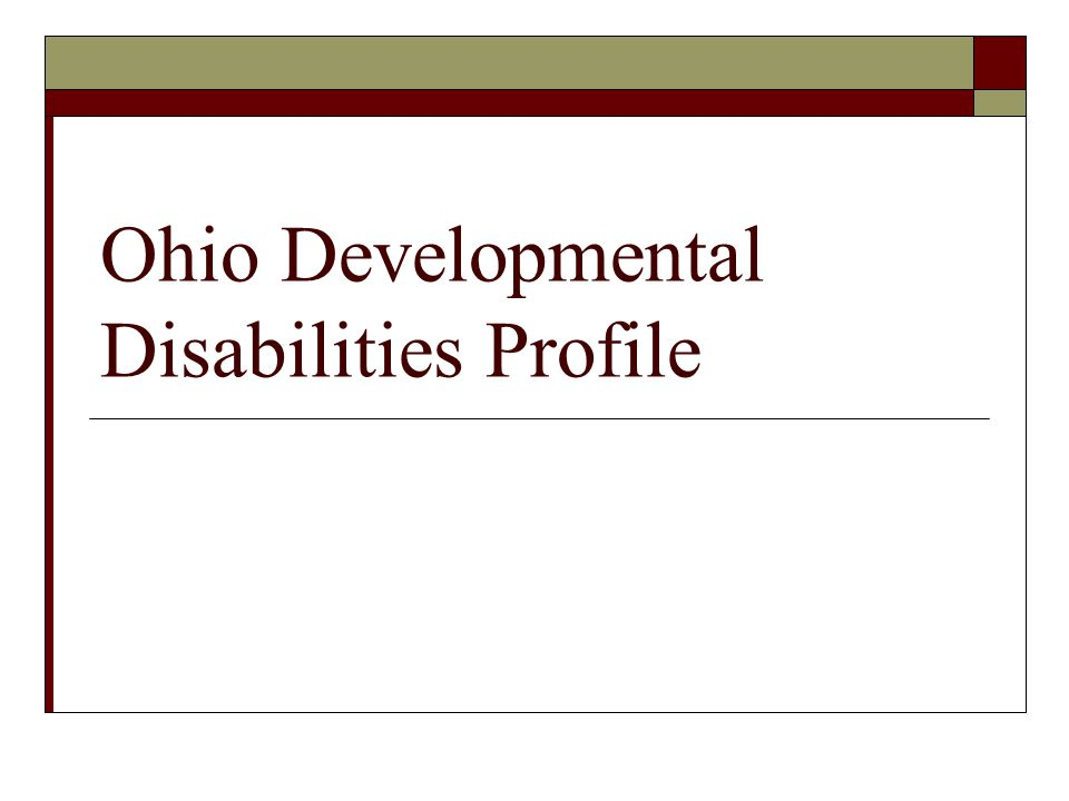 Ohio Developmental Disabilities Profile