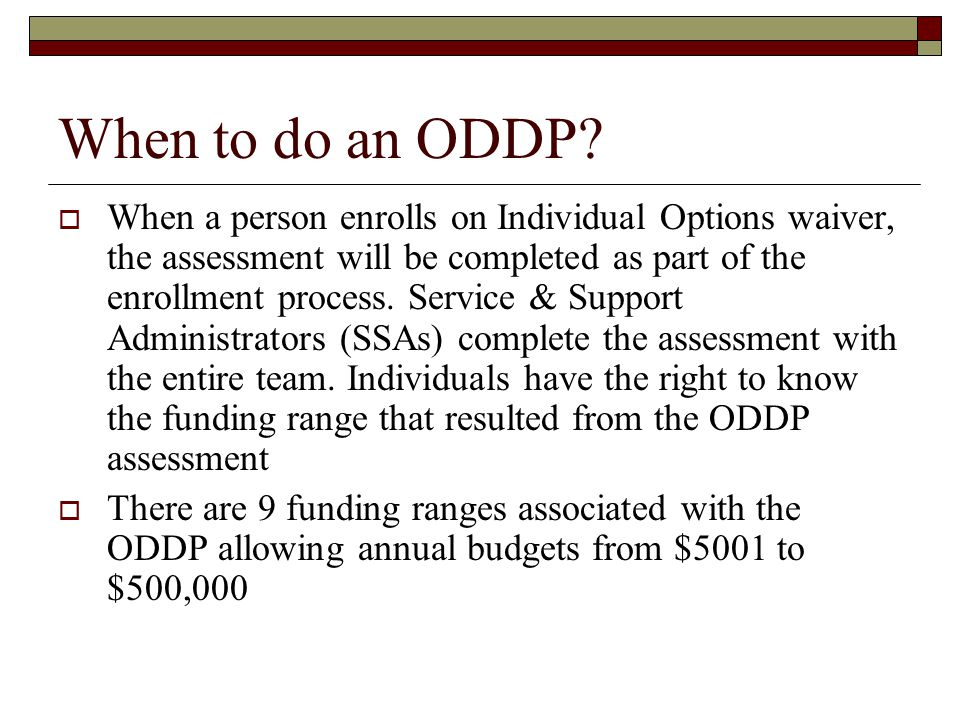 When to do an ODDP.
