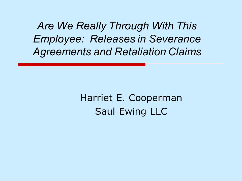 Are We Really Through With This Employee Releases In Severance