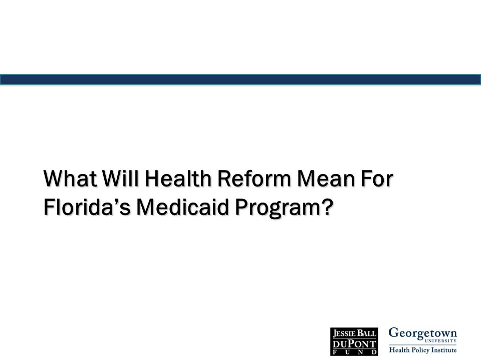 What Will Health Reform Mean For Florida's Medicaid Program