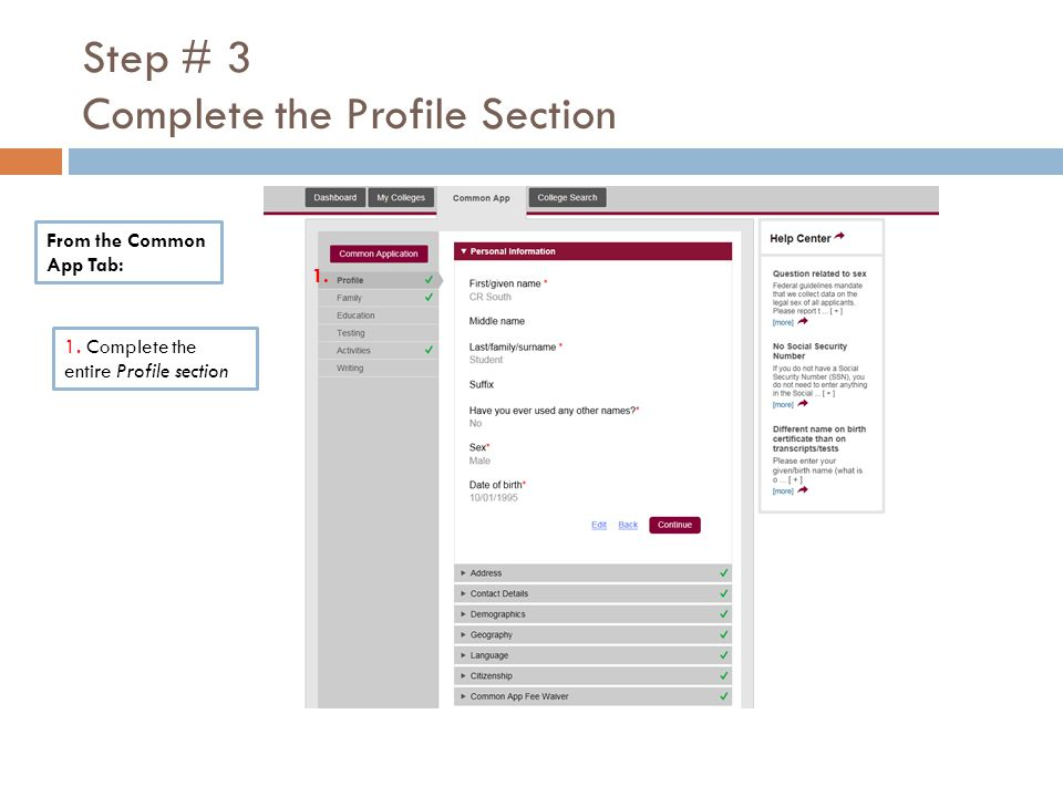 Step # 3 Complete the Profile Section From the Common App Tab: 1.