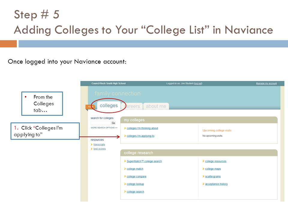 Step # 5 Adding Colleges to Your College List in Naviance 1.