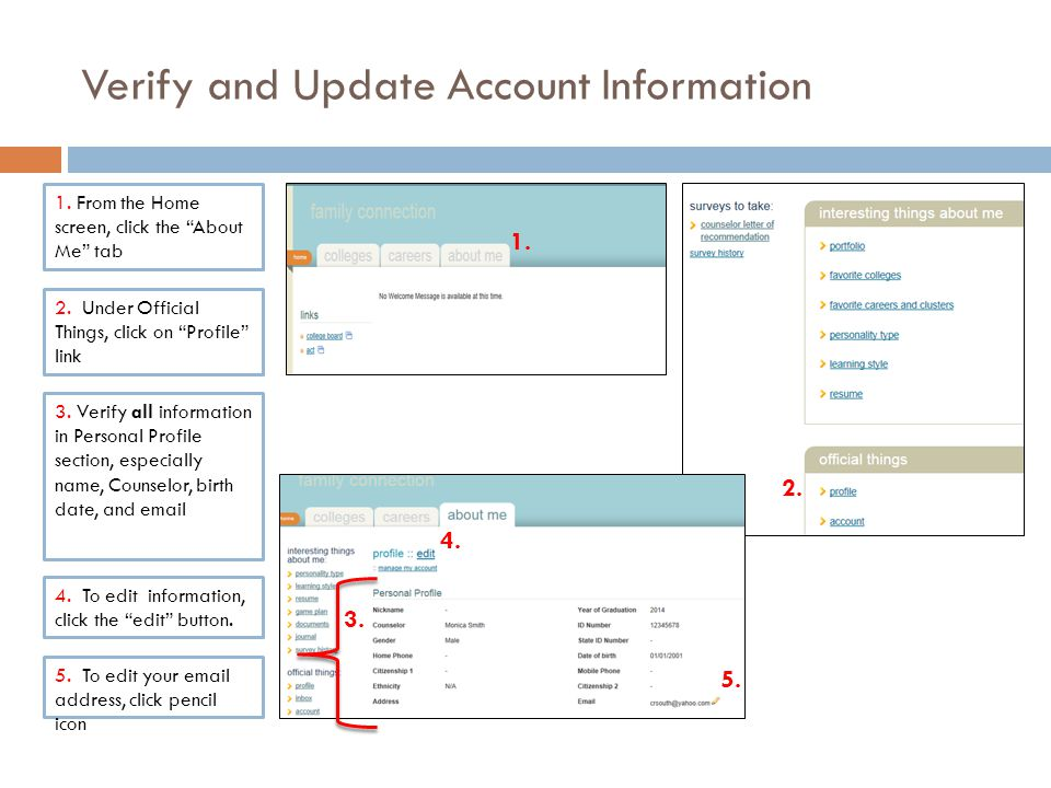 Verify and Update Account Information 1. From the Home screen, click the About Me tab 2.