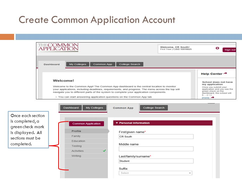 Create Common Application Account Once each section is completed, a green check mark is displayed.