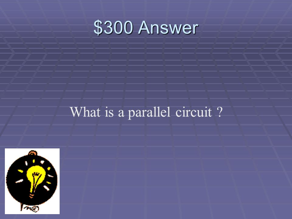$300 Question This type of circuit is:
