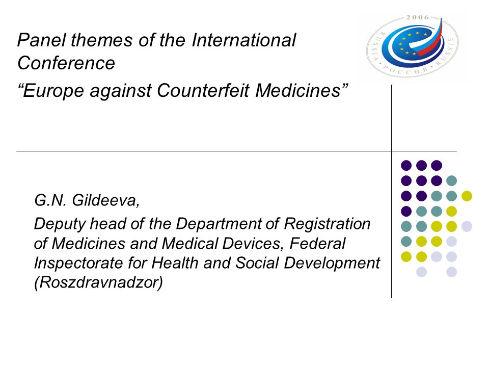 Panel themes of the International Conference Europe against Counterfeit Medicines G.N.