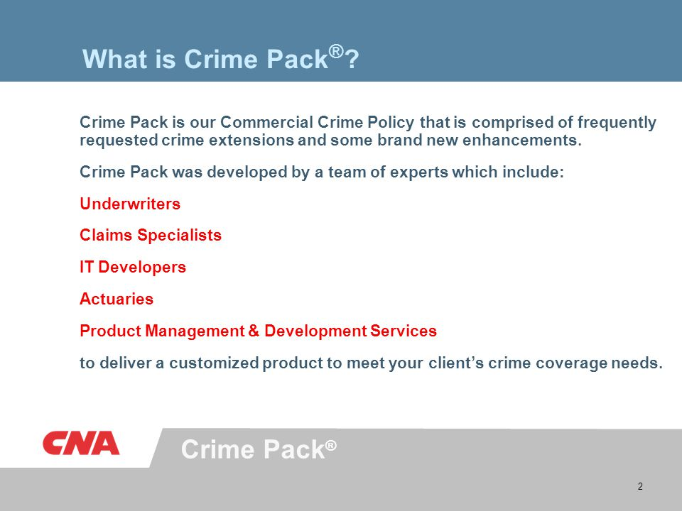 2 What is Crime Pack ® .