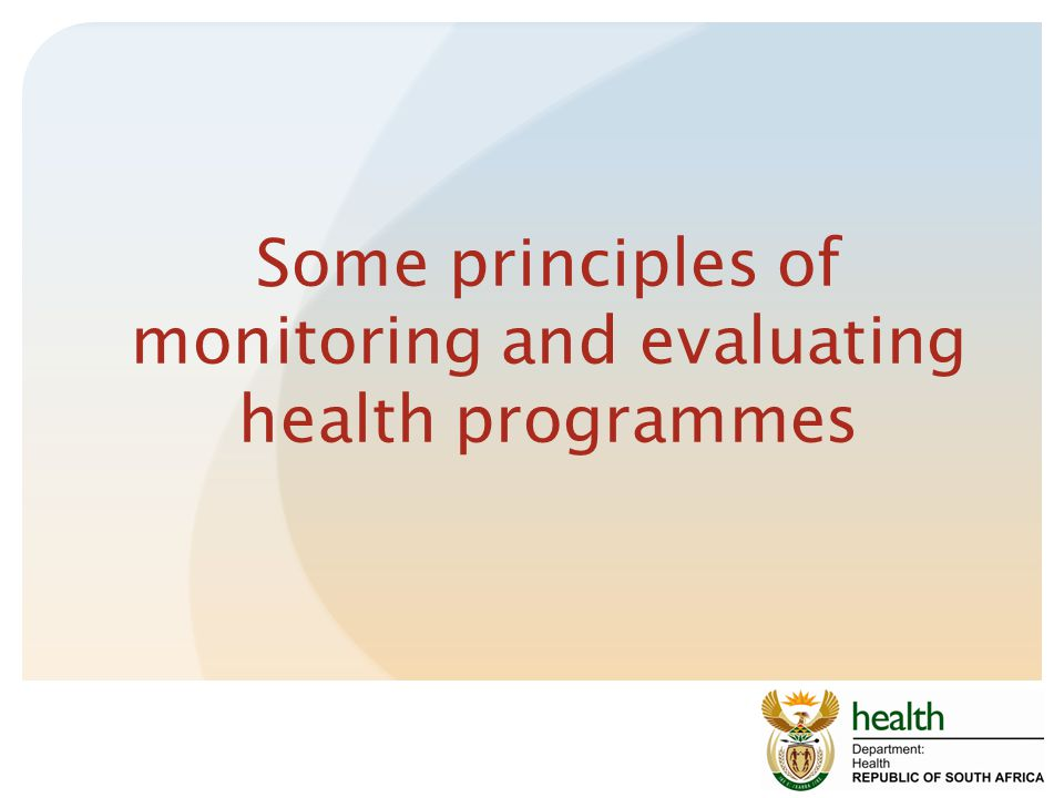 Some principles of monitoring and evaluating health programmes