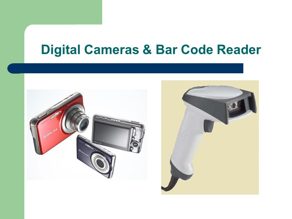 Digital Cameras & Bar Code Reader