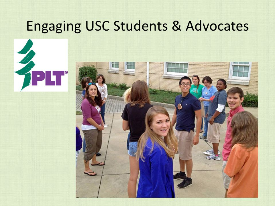 Engaging USC Students & Advocates