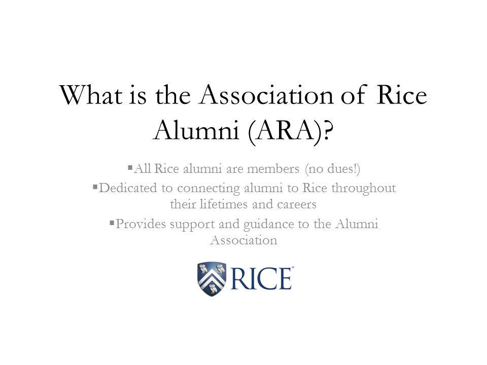 What is the Association of Rice Alumni (ARA).
