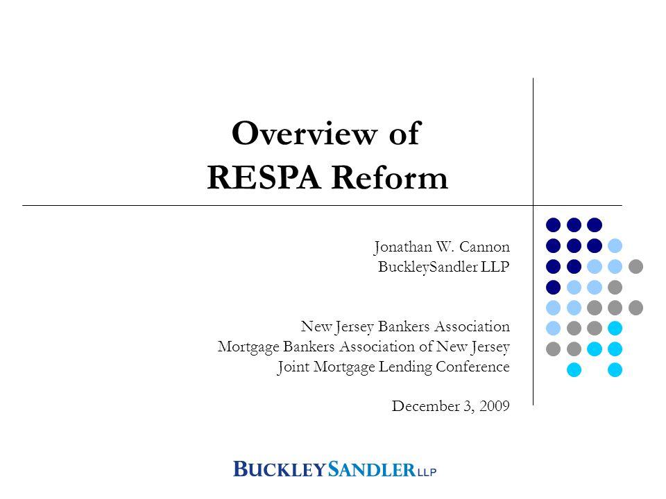 Final RESPA Reform Jonathan W  Cannon BuckleySandler LLP New