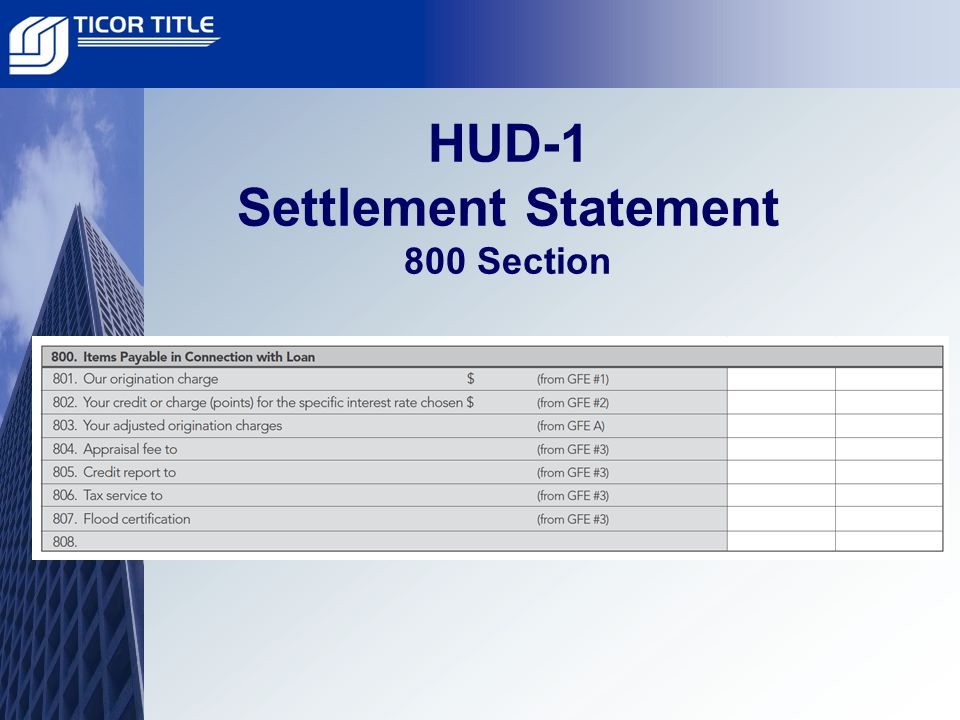 HUD-1 Settlement Statement 800 Section