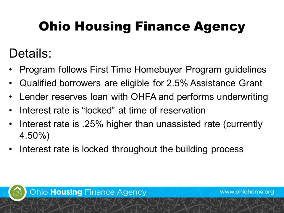 2011 Homeownership Programs Ohio Housing Finance Agency Ppt Download