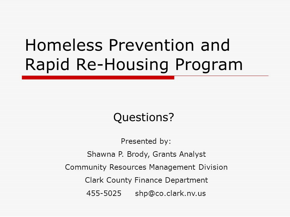 Homeless Prevention and Rapid Re-Housing Program Questions.