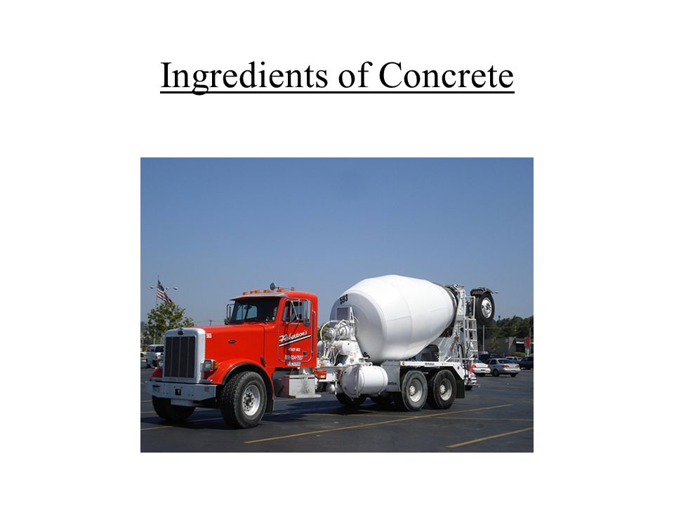 Ingredients of Concrete