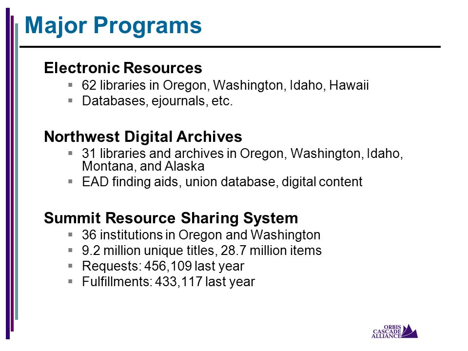 Electronic Resources  62 libraries in Oregon, Washington, Idaho, Hawaii  Databases, ejournals, etc.