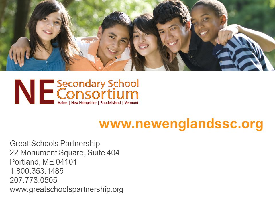 Great Schools Partnership 22 Monument Square, Suite 404 Portland, ME