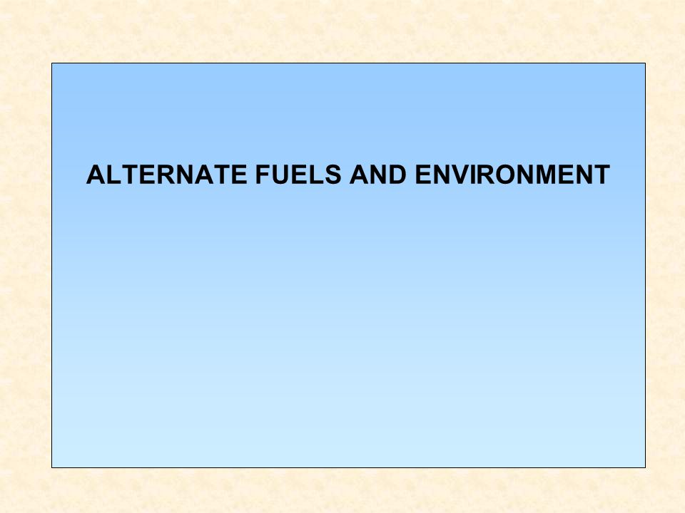 ALTERNATE FUELS AND ENVIRONMENT