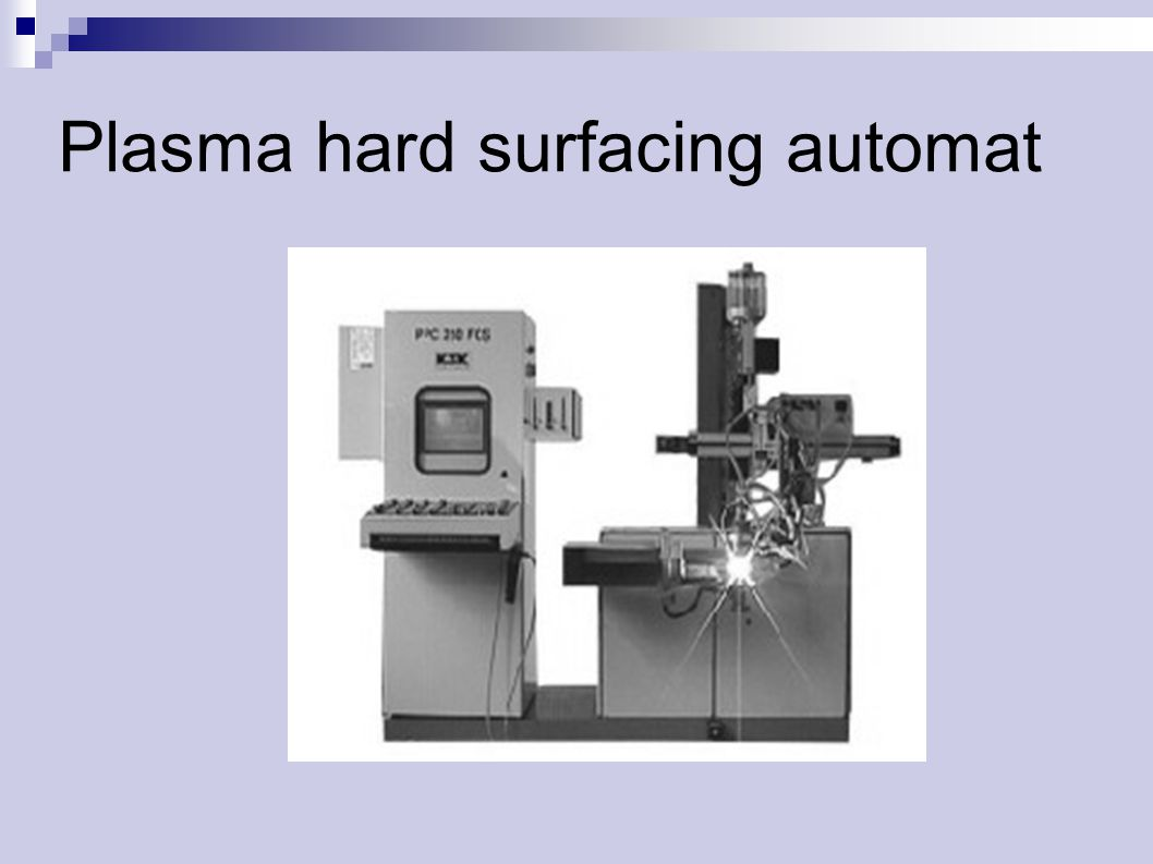 Plasma hard surfacing automat