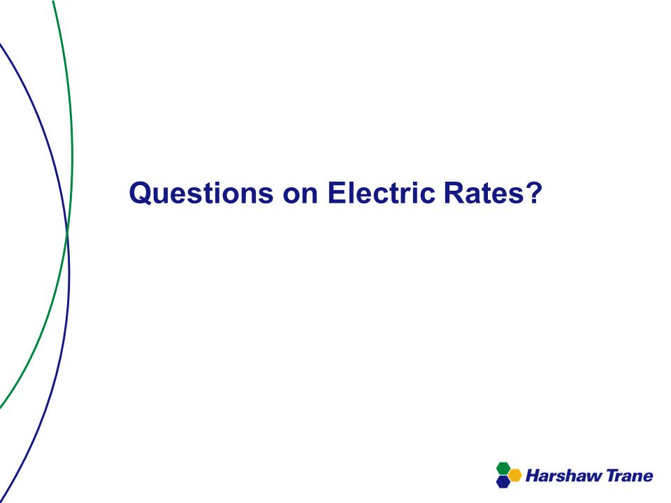 Questions on Electric Rates
