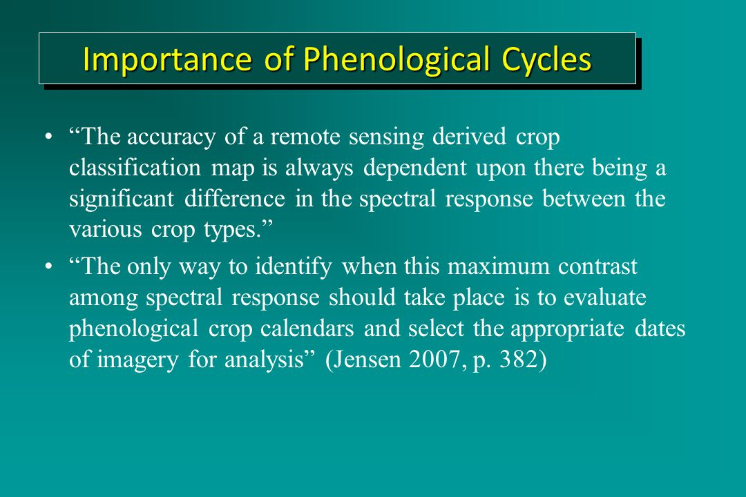 The accuracy of a remote sensing derived crop classification map is always dependent upon there being a significant difference in the spectral response between the various crop types. The only way to identify when this maximum contrast among spectral response should take place is to evaluate phenological crop calendars and select the appropriate dates of imagery for analysis (Jensen 2007, p.