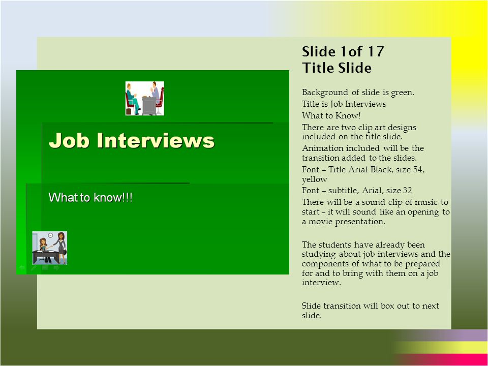 Storyboard for Job Interviews The process for creating a
