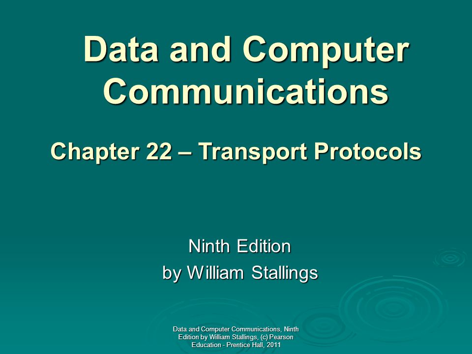 Data And Computer Communications Ninth Edition By William Stallings