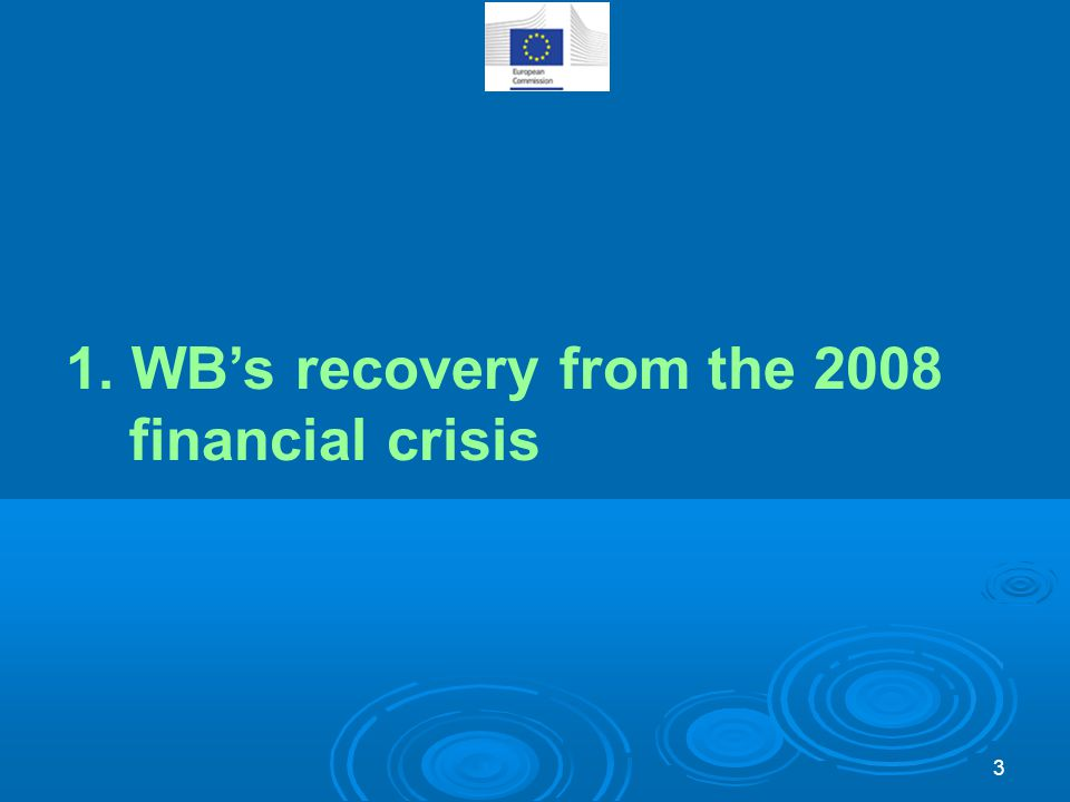 1. WB's recovery from the 2008 financial crisis 3