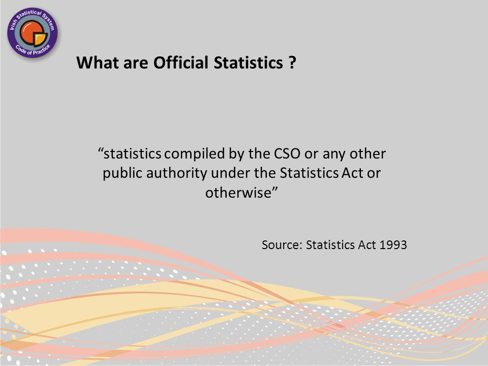 What are Official Statistics .