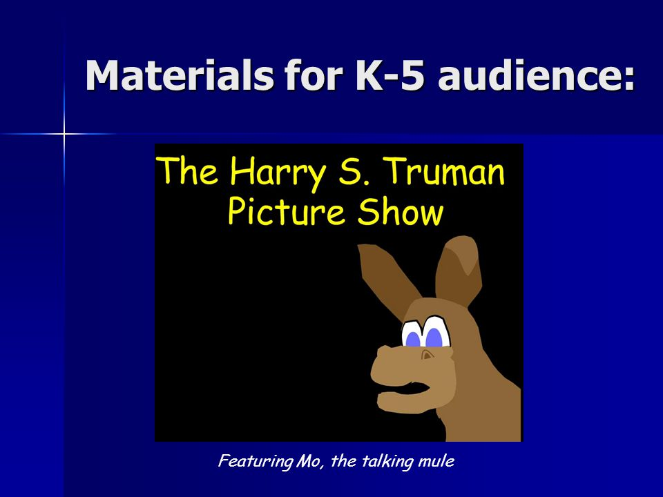 Materials for K-5 audience: Featuring Mo, the talking mule