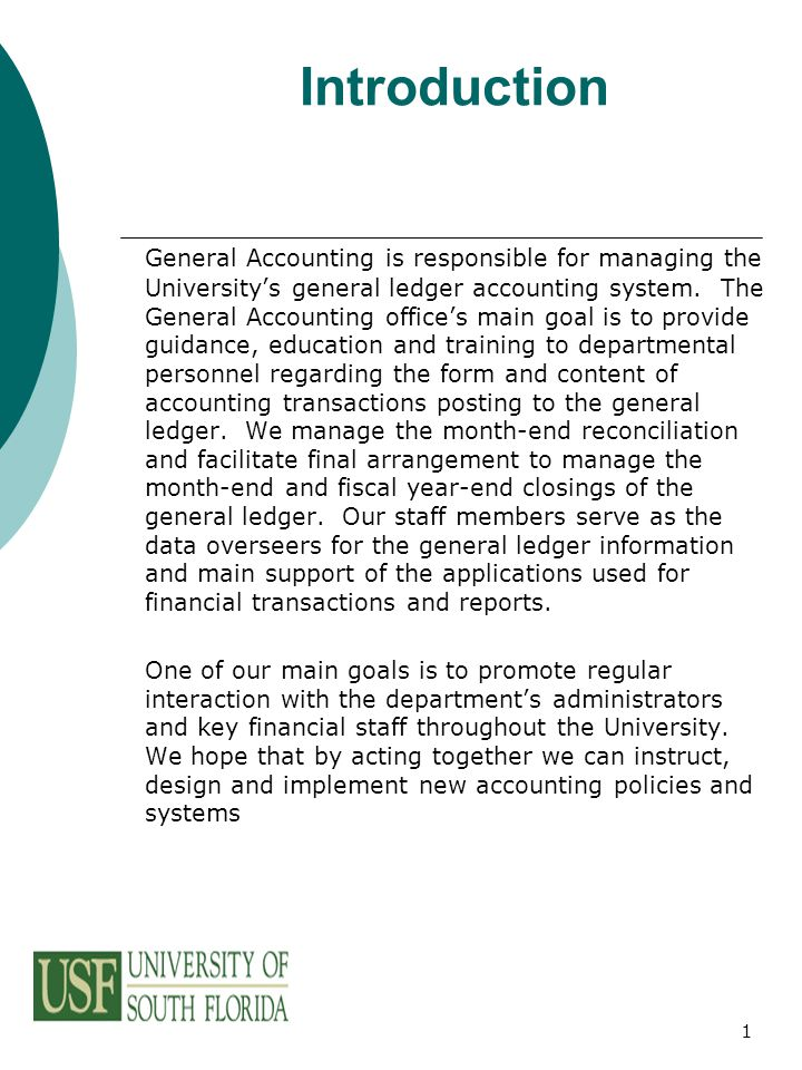 1 introduction general accounting is responsible for managing the