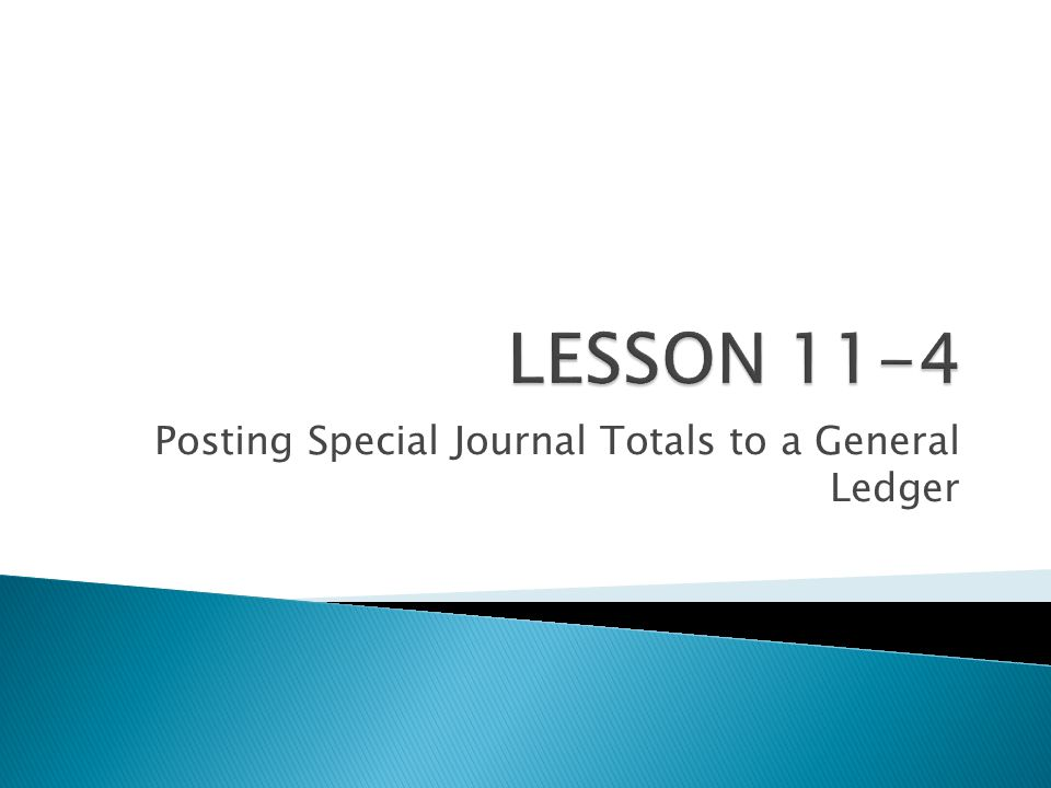 Posting Special Journal Totals to a General Ledger