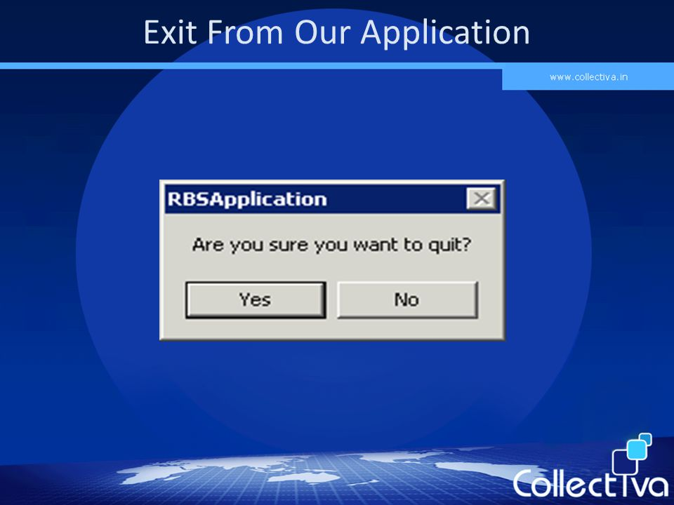 Exit From Our Application