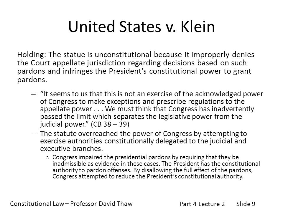 Constitutional Law – Professor David Thaw Part 4 Lecture 2Slide 9 United States v.