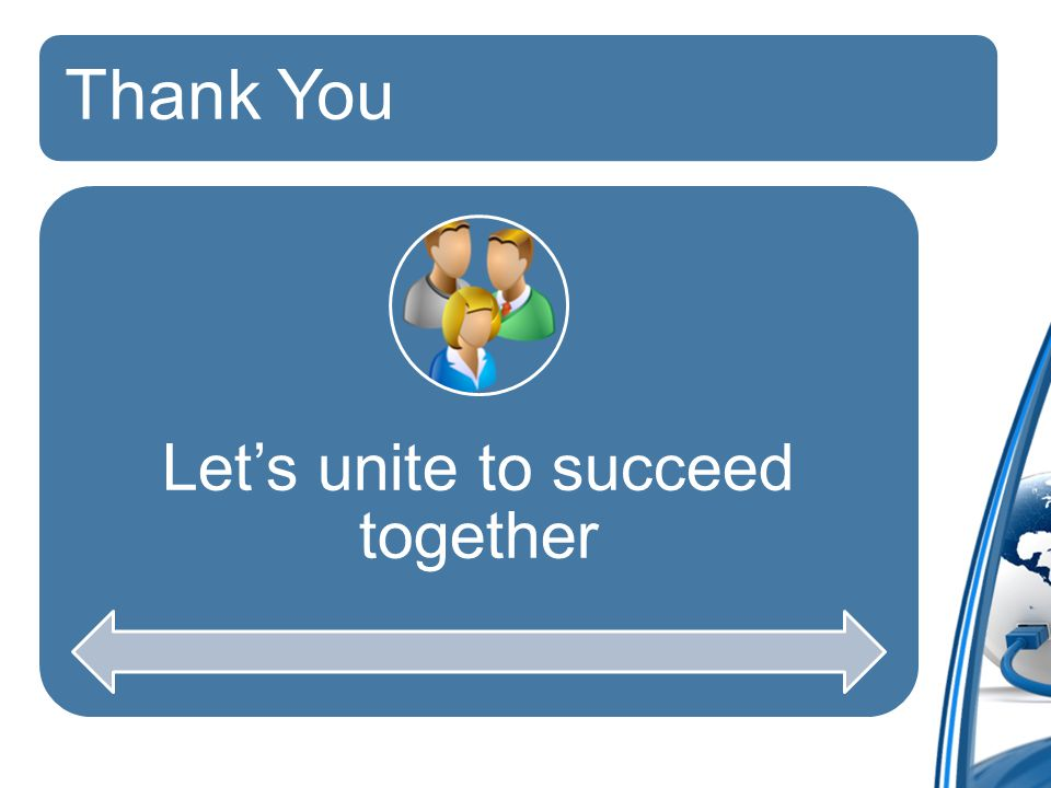 Thank You Let's unite to succeed together