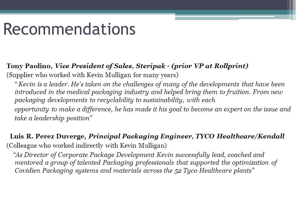 Value Proposition Kevin Mulligan Sterile Medical Device Packaging