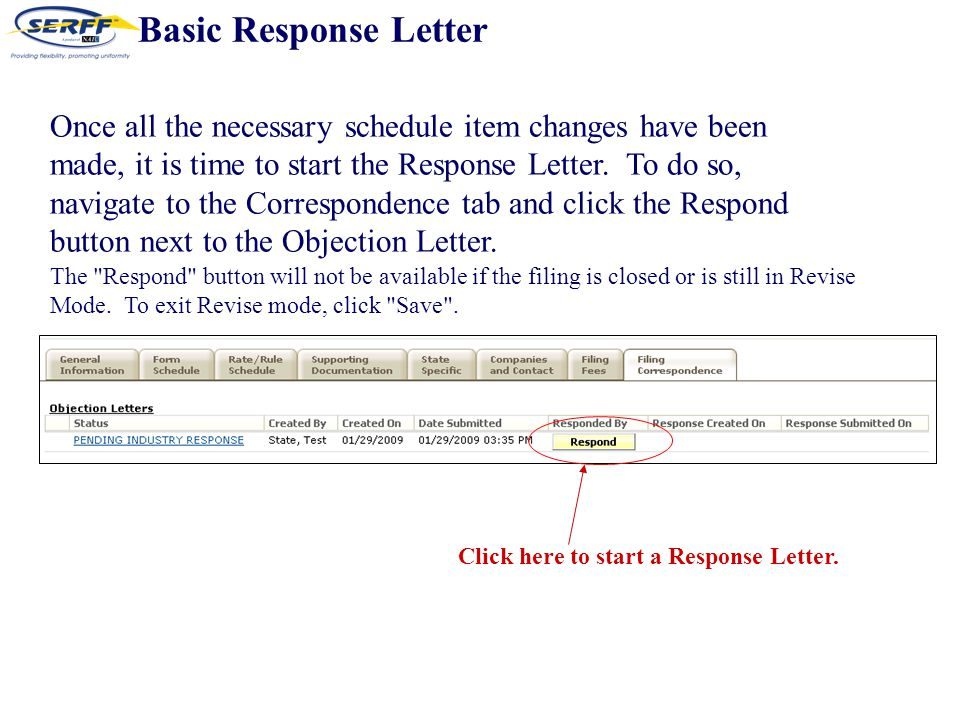 Once all the necessary schedule item changes have been made, it is time to start the Response Letter.