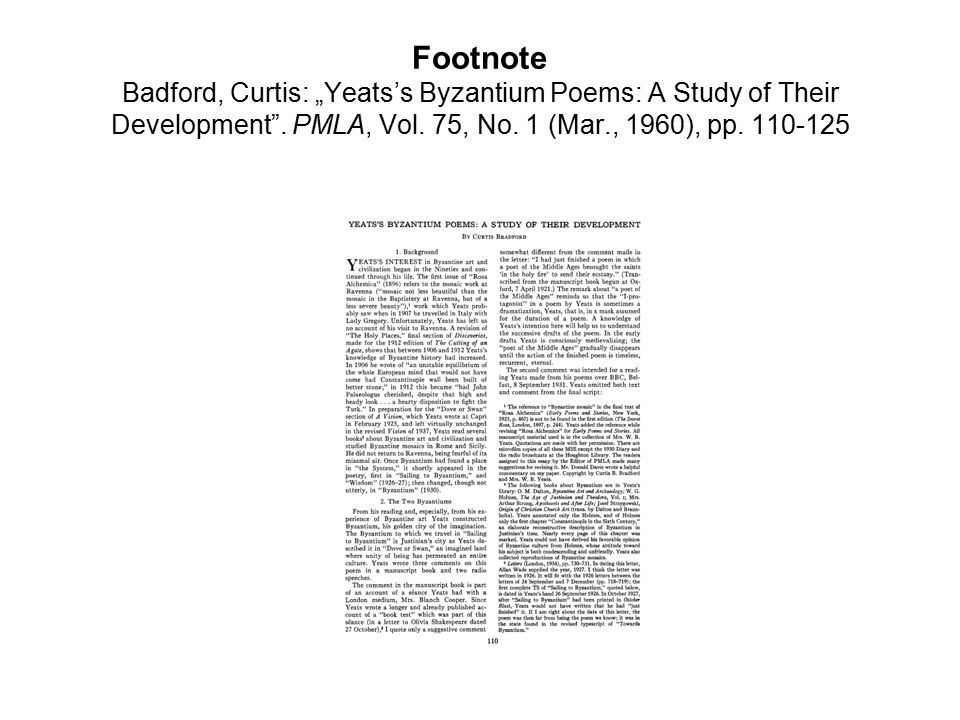 "Footnote Badford, Curtis: ""Yeats's Byzantium Poems: A Study of Their Development ."